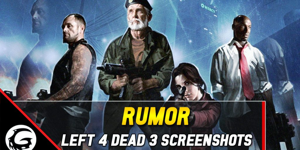 Rumor Left 4 Dead Screenshots Gaming Instincts Official Thumbnail 1280x640