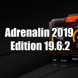 AMD Radeon GPU pilote : Adrenalin 2019 Edition 19.6.2