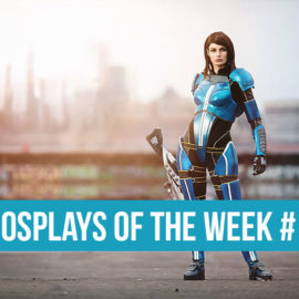 Cosplays of the Week #1