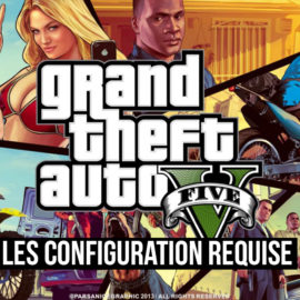 Grand Theft Auto V: Les Configuration requise