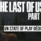 The Last of Us Part II: Un State of Play dédié