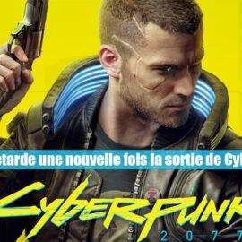 CD Projekt  retarde une nouvelle fois la sortie de Cyberpunk 2077
