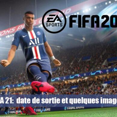 FIFA 21: Sortie prévue le 9 octobre prochain