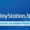 Comment récupérer un compte PlayStation Network piraté