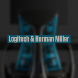 """Logitech et Herman Miller s'associent pour créer la chaise gaming """"EMBODY"""""""
