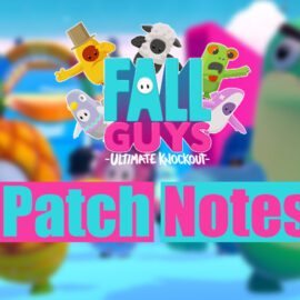 Fall Guys : Patch notes