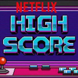 High Score : Quand Netflix relate l'histoire du jeu vidéo.