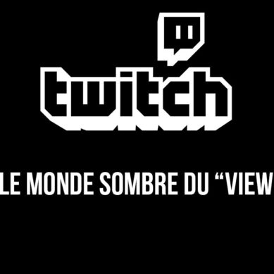 "Twitch : le monde sombre du ""viewbotting"""