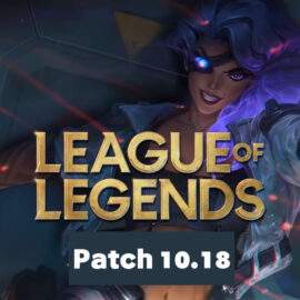 League of Legends : early patch 10.18 , skin psyops , buff et nerf …