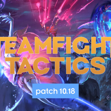 TFT : Patch 10.18 The Big Bang !